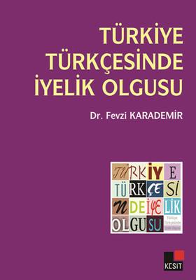 Türkiye Türkçesinde İyelik Olgusu