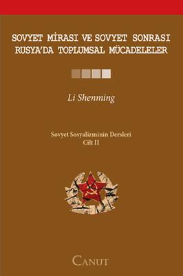 Sovyet Mirası ve Sovyet Sonrası Rusya'da Toplumsal Mücadeleler