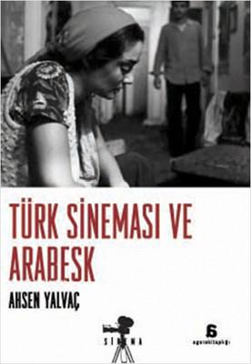 Türk Sineması ve Arabesk