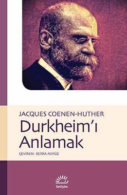 Durkheim'i Anlamak