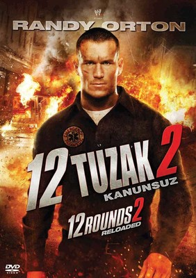 12 Rounds 2: Reloaded - 12 Tuzak 2: Kanunsuz