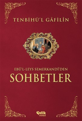 Tenbihü'l Gâfilîn-Ebû'l-Leys Semerk