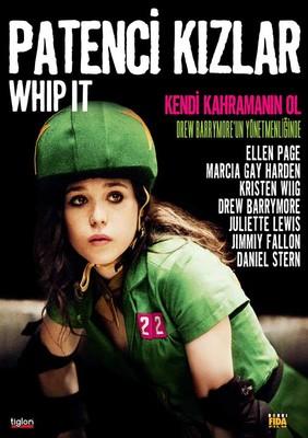 Whip It - Patenci Kızlar