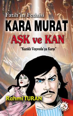 Kara Murat - Aşk ve Kan