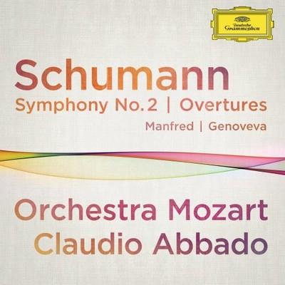 Schumann: Symphony No:2, Overtures [Orchestra Mozart]