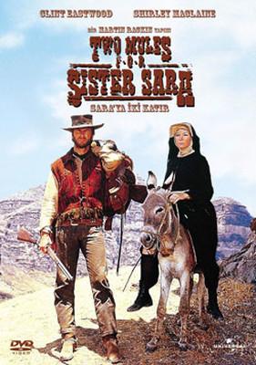 Two Mules For Sister Sara - Sara'ya Iki Katir