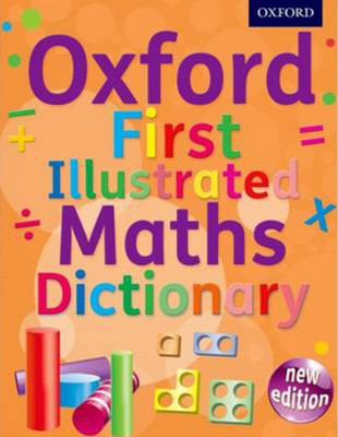 Oxford First Illustrated Maths Dictionary (Paperback)