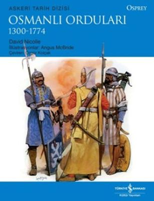 Osmanlı Orduları 1300-1774