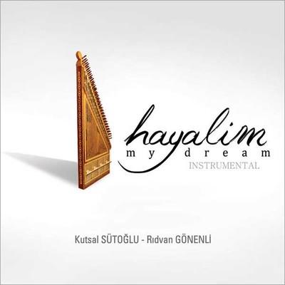 Hayalim / My Dream
