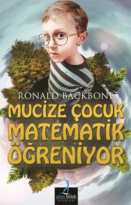 Mucize Çocuk Matematik Öğreniyor