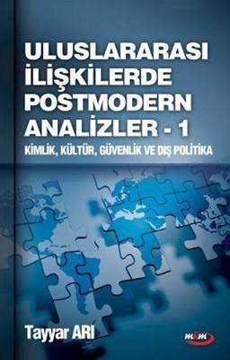 Uluslararası İlişkierde Post Modern Analizler