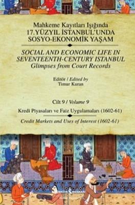 Mahkeme Kayıtları - Cilt 9 - Kredi Piyasaları ve Faiz Uygulamaları (1602-61)