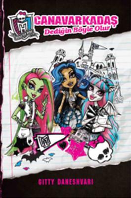 Monster High - Canavarkadaş Dediğin Böyle Olur