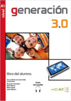 Generación 3.0 A1 Libro del alumno (Ders Kitabı) İspanyolca Temel Seviye