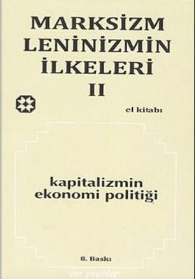 Marksizm Leninizmin İlkeleri Cilt 2 Kapitalizmin Ekonomi Politiği