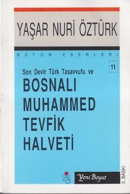 Son Devir Türk Tasavvufu ve Bosnalı Muhammed Tevfik Halveti