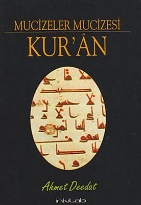 Mucizeler Mucizesi Kur'an