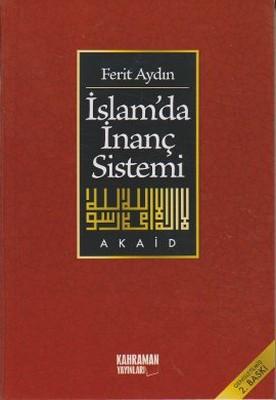 İslamda İnanç Sistemi