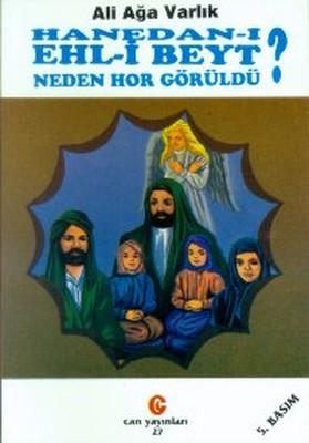 Hanedan-ı Ehl-i Beyt Neden Hor Görüldü?