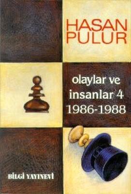 Olaylar ve İnsanlar / 4 (1986-1988)