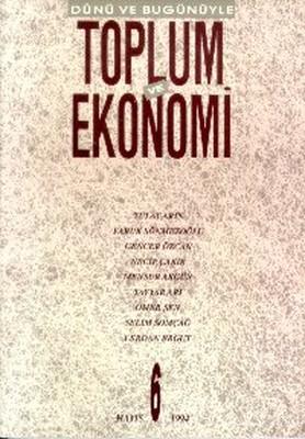 Dünü ve Bugünüyle Toplum ve Ekonomi Sayı: 6
