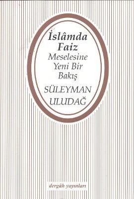 İslam'da Faiz Meselesine Yeni Bir Bakış