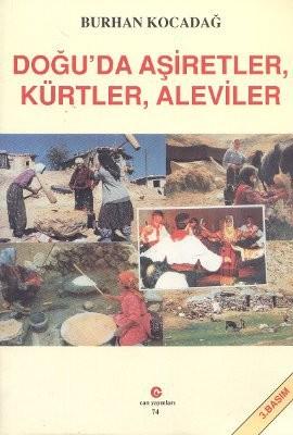 Doğuda Aşiretler, Kürtler, Aleviler