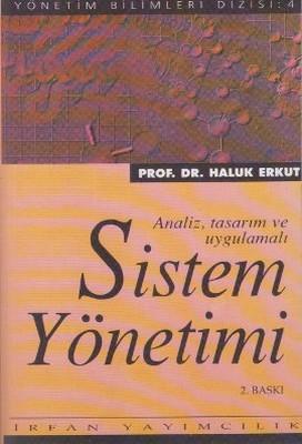 Sistem Yönetimi Analiz, Tasarım ve Uygulamalı