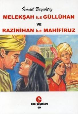 Melekşah ile GüllühanveRazinihan ile Mahfiruz