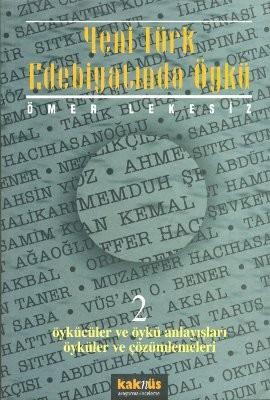 Yeni Türk Edebiyatında Öykü - 2