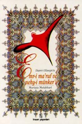 Hazret-i Hüseyin'in Emr-i Maruf ve Nehy-i Münker'i - 3. Hamur