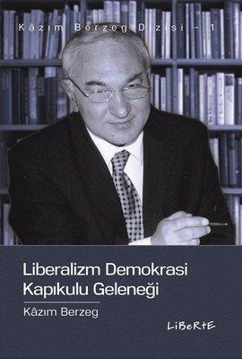 Liberalizm Demokrasi Kapıkulu Geleneği