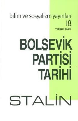 Bolşevik Partisi TarihiSovyetler Birliği Komünist Partisi (Bolşevikler) Tarihi