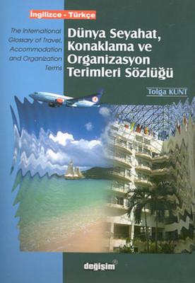 Dünya Seyahat, Konaklama ve Organizasyon Terimleri Sözlüğü İngilizce - Türkçe