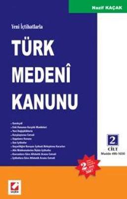 Yeni İçtihatlarla Türk Medeni Kanunu 2 Cilt