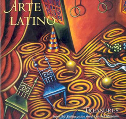 Arte Latino:Treasures From The Smithsonian American Art Museum