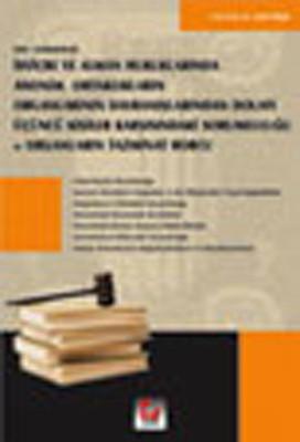 Yeni Gelişmelerle İsviçre ve Alman Hukuklarında Anonim Ortaklıkların Organlarının Davranışlarından D