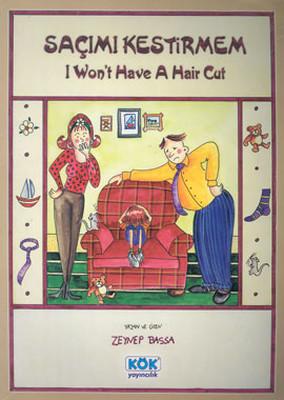 Saçımı Kestirmem