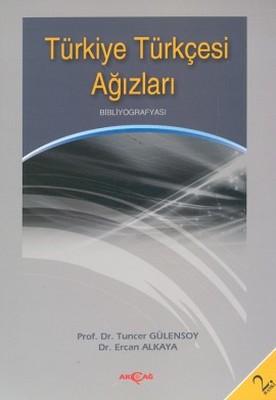 Türkiye Türkçesi AğızlarıBibliyografyası