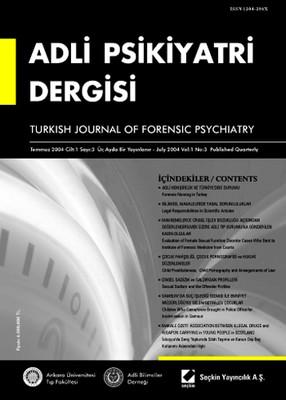 Adli Psikiyatri Dergisi - Cilt:1 Sayı:3 Temmuz 2004