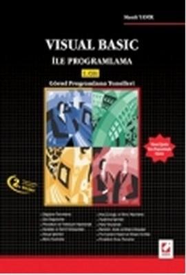 Visual Basic ile Programlama 1. CiltGörsel Programlamanın Temelleri