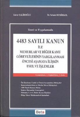 4483 Sayılı Kanun ile Memurlar ve Diğer Kamu Görevlerinin Yargılanması Öncesi Aşamaya İlişkin Usul v