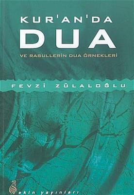 Kur'an'da Dua ve Rasullerin Dua Örnekleri