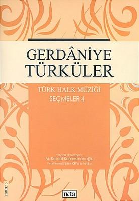 Gerdaniye TürkülerTürk Halk Müziği Seçmeler: 4