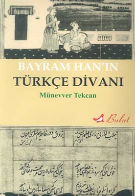 Bayram Han'ın Türkçe Divanı
