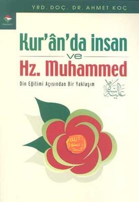 Kur'ân'da İnsan ve Hz. Muhammed