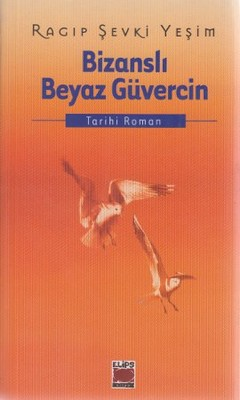 Bizanslı Beyaz Güvercin