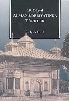 19. Yüzyıl Alman Edebiyatında Türkler