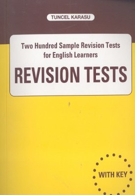 Revision Tests Two Hundred Sample Revision Tests for English Learners