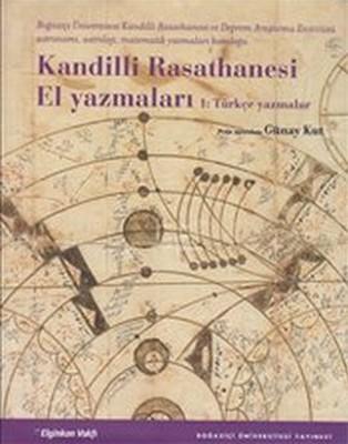 Kandilli Rasathanesi El Yazmaları 1: Türkçe Yazmalar